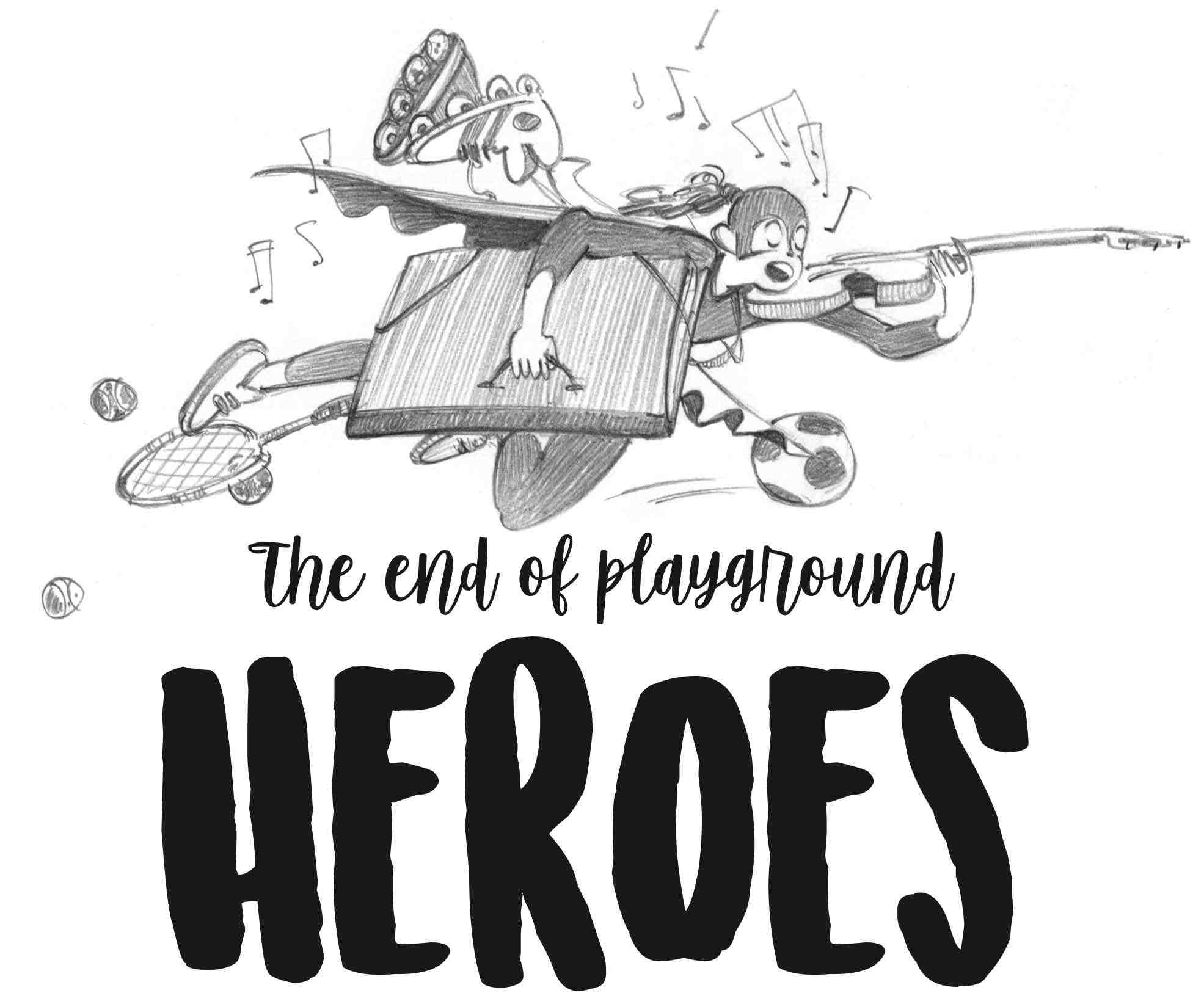 The End of Playground Heroes